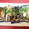 焼き牡蠣、玉葱、しめじポン酢かけ